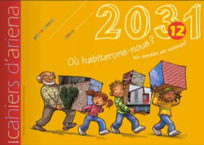Cahier d'ariena n°12 2031, où habiterons-nous ? (disponible en version numérique interactive)