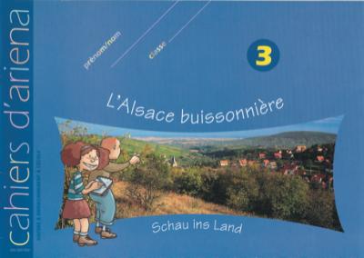 Cahier d'ariena n°3 L'Alsace buissonnière