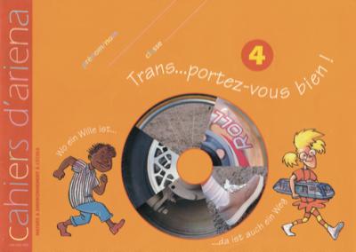 Cahier d'ariena n°4 Trans…portez-vous bien! (disponible en version numérique)