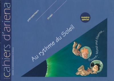 Cahier d'ariena n°spécialAu rythme du soleil
