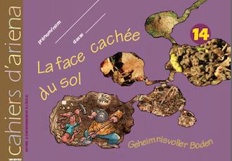 Cahier d'ariena n°14 –  La face cachée du sol