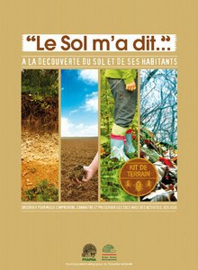 Kit de la FRAPNA «Le sol m'a dit» – A la découverte du sol et de ses habitants