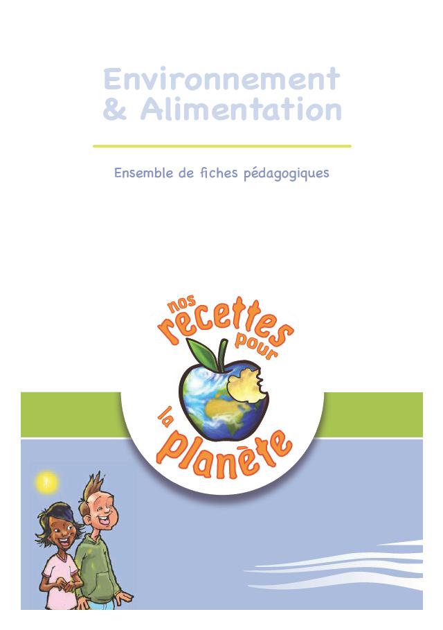 Nos recettes pour la planète – Fiches pédagogiques