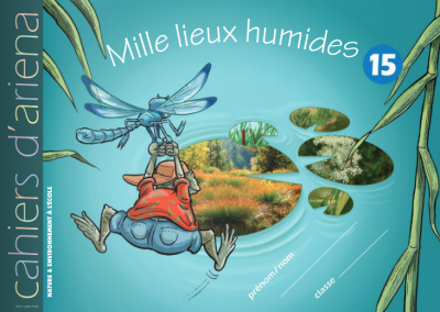 Cahier d'ariena n°15 Mille lieux humides (disponible en version numérique interactive)