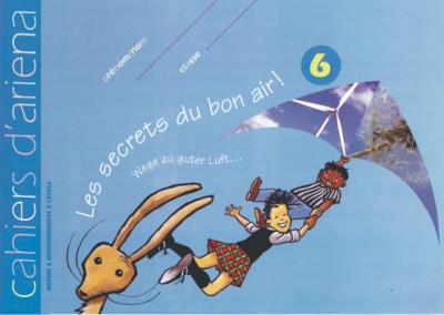 Cahier d'ariena n°6  Les secrets du bon air!