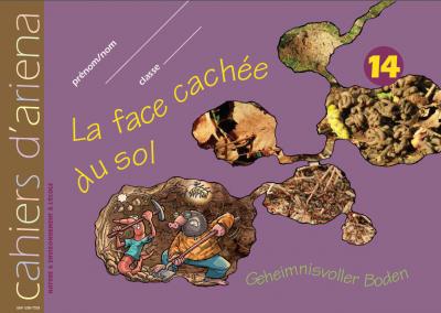 Cahier d'ariena n°14 La face cachée du sol (disponible en version numérique interactive)